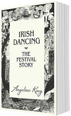 Irish Dancing – The Festival Story