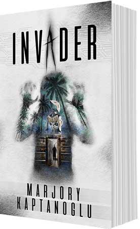 Invader by Marjory Kaptanoglu