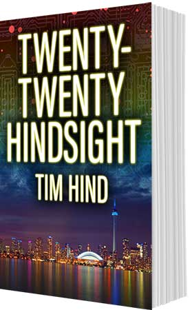 Twenty-Twenty Hindsight by Tim Hind