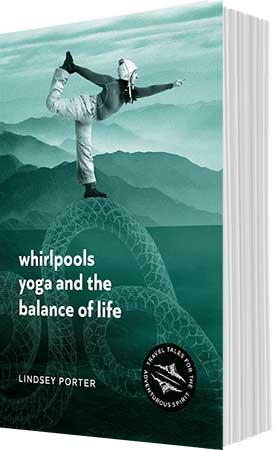 Whirlpools, Yoga and the Balance of Life