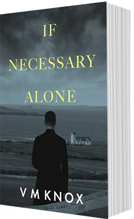 If Necessary Alone by VM Knox
