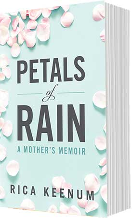 Petals of Rain by Rica Keenum