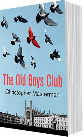 The Old Boys Club by Christopher Masterman