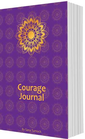 Courage Journal by Sana Turnock
