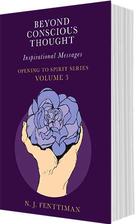 Beyond Conscious Thought - Inspirational Messages - Volume 3