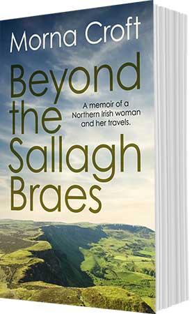 Beyond the Sallagh Braes by Morna Croft